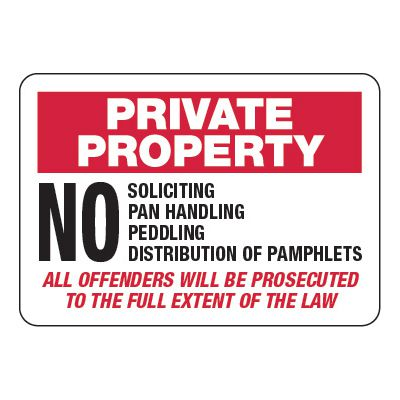 Private Property No Soliciting - Visitor Signs