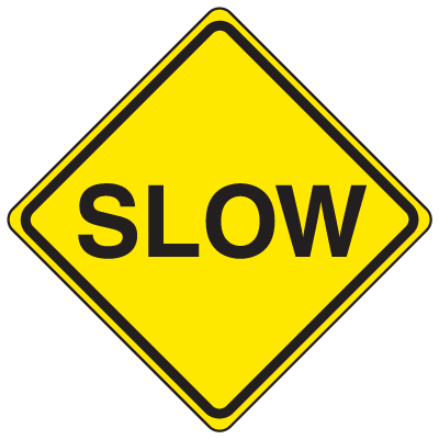 Private Property Signs - Slow