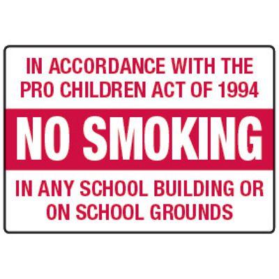 Pro Children Act Of 1994 No Smoking - Smoking Policy Signs