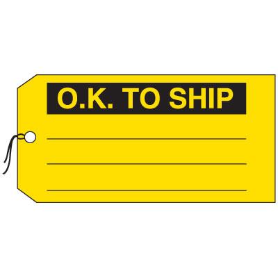 Production Control Tags - O.K. To Ship