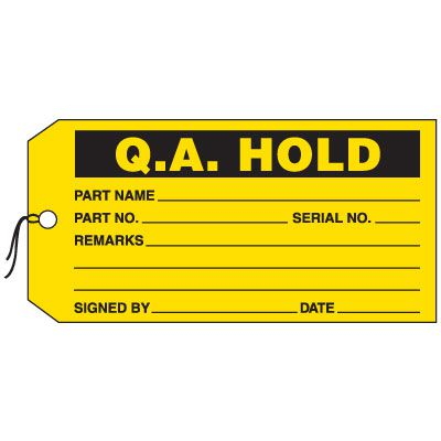 Production Control Tags - Q.A. Hold