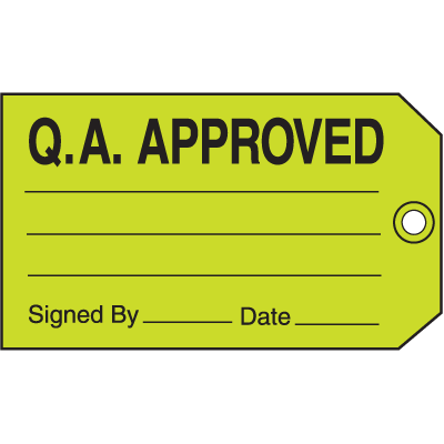 Q.A. Approved Signed By Date Maintenance Tags
