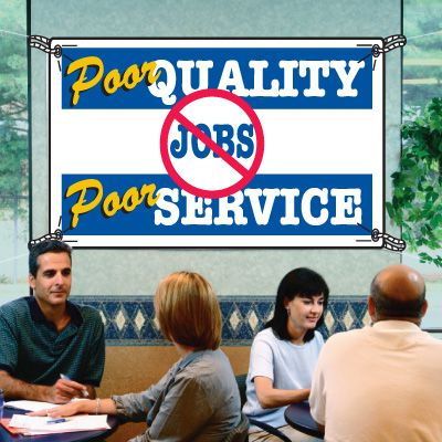 Poor Quality Poor Service No Jobs Productivity Banners