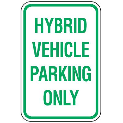 Property Parking Signs - Hybrid Vehicle Parking Only