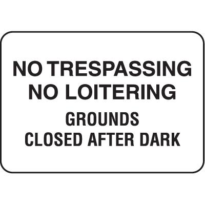 Property Signs - No Trespassing No Loitering
