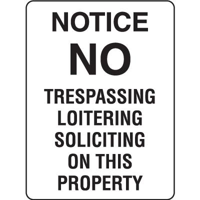 Property Signs - Notice No Trespassing
