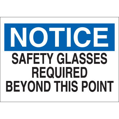 Notice Safety Glasses Required Sign