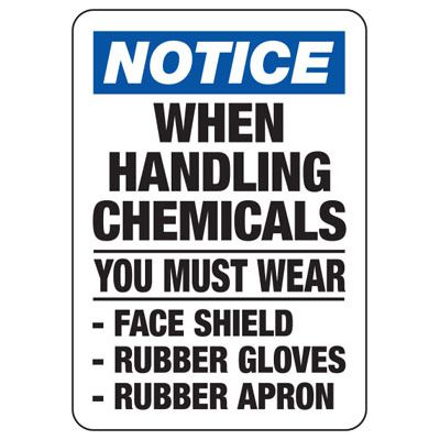 Notice When Handling Chemicals You Must Wear Face Shield - PPE Signs