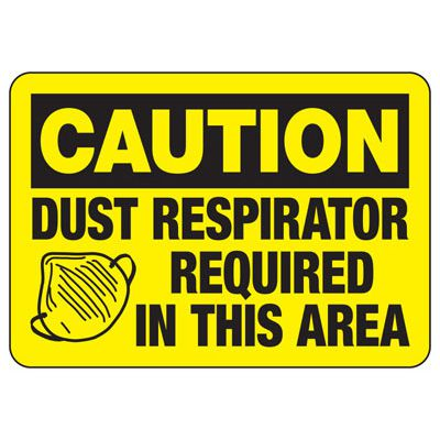 Caution Dust Respirator Required In This Area - PPE Sign