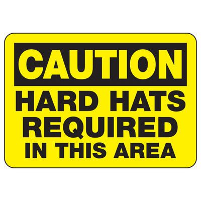 Caution Hard Hats Required In This Area - PPE Sign