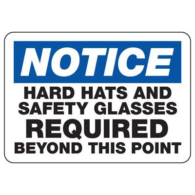 Notice Hard Hats & Safety Glasses Required - PPE Sign