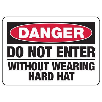 Danger Do Not Enter Without Hard Hat - PPE Sign