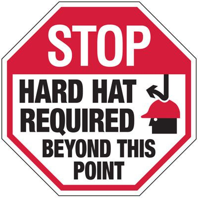 Stop Hard Hat Required - Industrial Protective Wear Signs