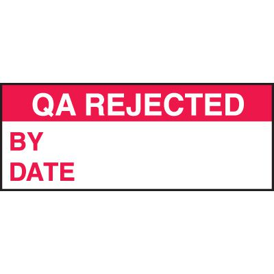 QA Rejected By Date Labels