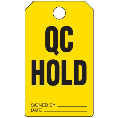 QC Hold - Production Status Tags