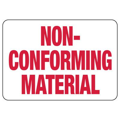 Non-conforming Material - Industrial Quality Assurance and Safety Sign