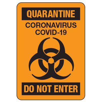 Quarantine Coronavirus COVID-19 Do Not Enter Sign
