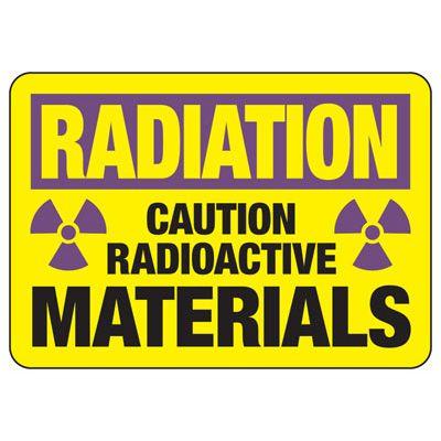 Radiation Caution Radioactive Materials - Industrial Radiation Signs