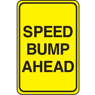 Plastic Speed Bump Sign - Speed Bump Ahead