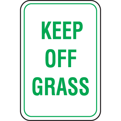 Recycled Plastic Parking Signs - Keep Off Grass