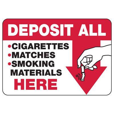 No Smoking Signs - Deposit All Cigarettes