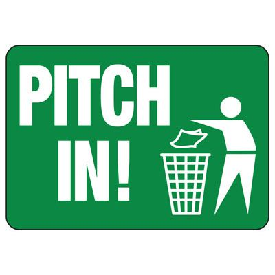 Pitch In - Trash Sign