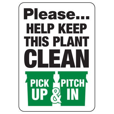 Please Help Keep This Plant Clean - Trash Sign