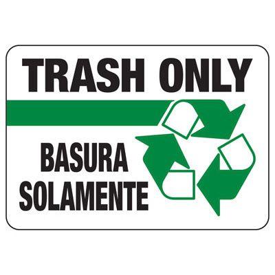 Bilingual Trash Only - Trash Sign
