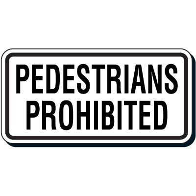 Reflective Parking Lot Signs - Pedestrian Prohibited