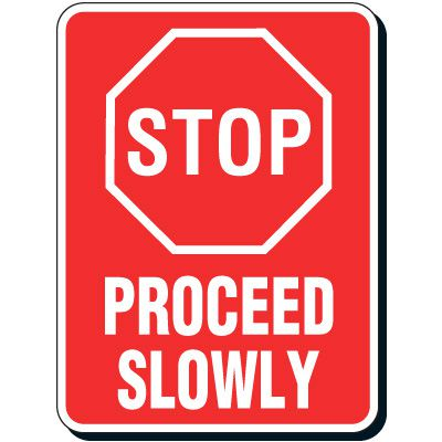 Reflective Parking Lot Signs - Stop Proceed Slowly