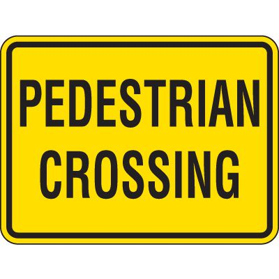 Reflective Pedestrian Crossing Signs - Pedestrian Crossing