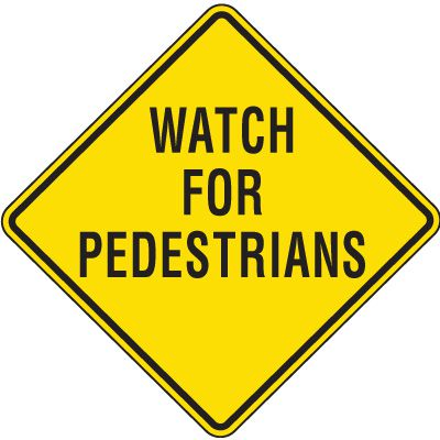 Reflective Pedestrian Crossing Signs - Watch For Pedestrians