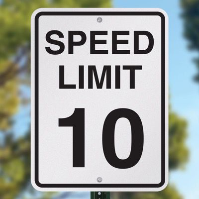 10 MPH Speed Limit Signs