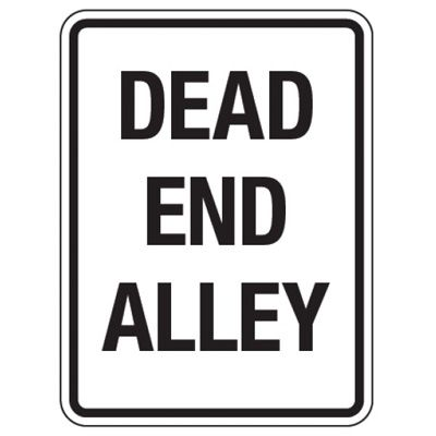 Reflective Traffic Reminder Signs - Dead End Alley