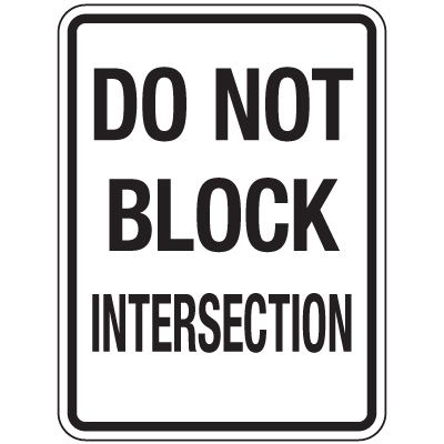 Reflective Traffic Reminder Signs - Do Not Block Intersection