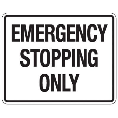 Reflective Traffic Reminder Signs - Emergency Stopping Only