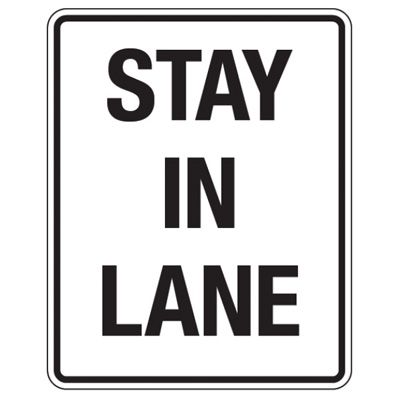 Reflective Traffic Reminder Signs - Stay In Lane