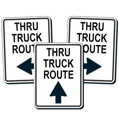 Reflective Traffic Reminder Signs - Thru Truck Route (With Arrow)
