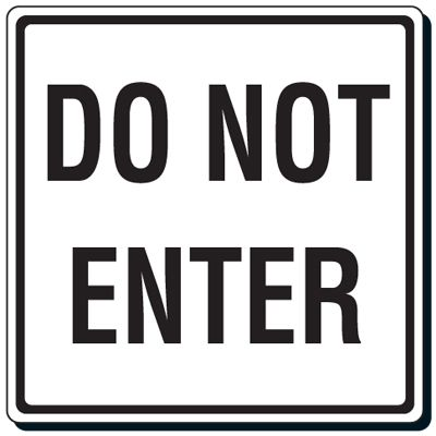 Reflective Traffic Signs - Do Not Enter