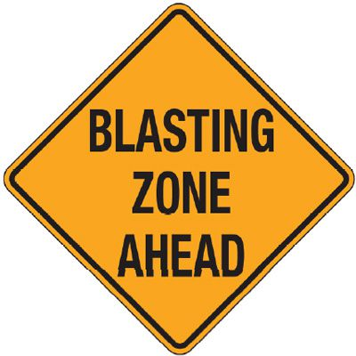 Reflective Warning Signs - Blasting Zone Ahead
