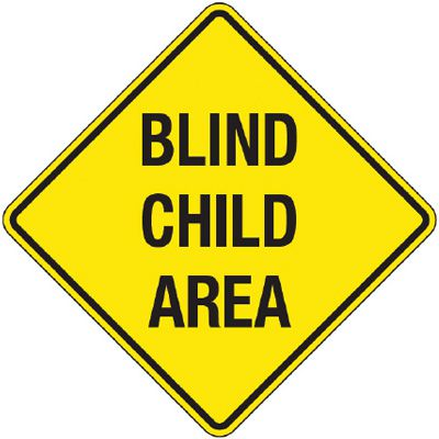 Reflective Warning Signs - Blind Child Area