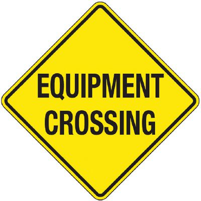 Reflective Warning Signs - Equipment Crossing