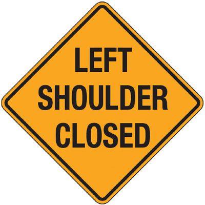 Reflective Warning Signs - Left Shoulder Closed