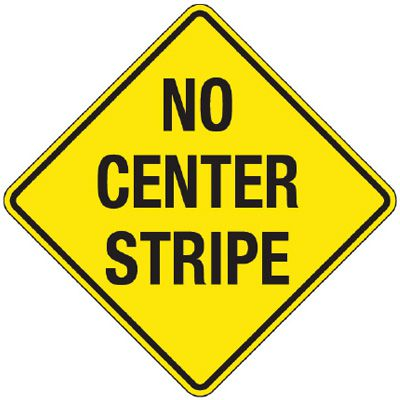 Reflective Warning Signs - No Center Stripe