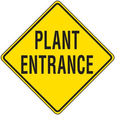 Reflective Warning Signs - Plant Entrance