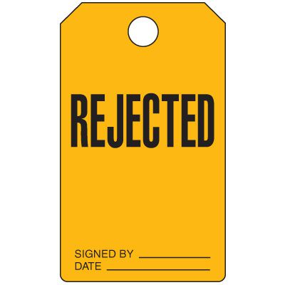Rejected - Production Status Tags