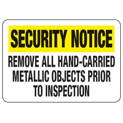 Remove All Hand-Carried Metallic - Metal Detector Inspection Signs