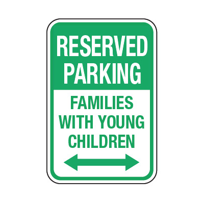 Reserved Families With Children (Double Arrow) - Preschool Parking Signs