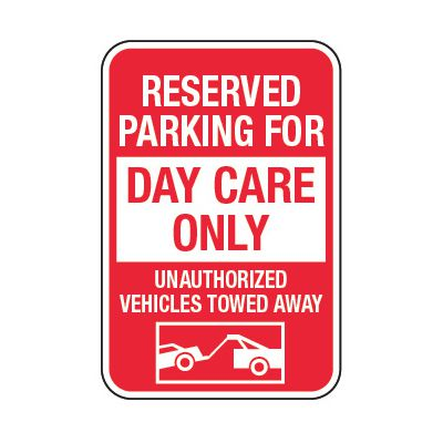 Reserved Parking For Daycare Only - Preschool Parking Signs