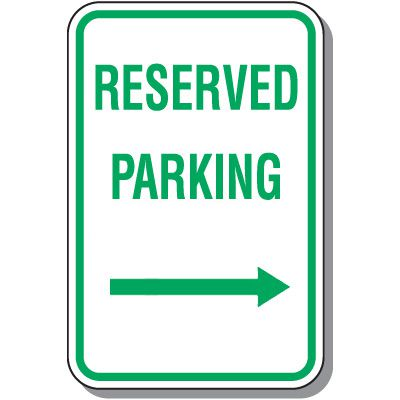 Reserved Parking Signs - Reserved Parking (Right Arrow)